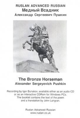 The Bronze Horseman: Ruslan Advanced Russian (CD-ROM)