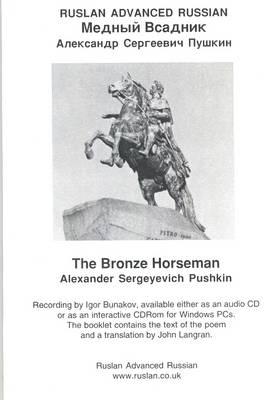 The Bronze Horseman: Ruslan Advanced Russian (CD-Audio)