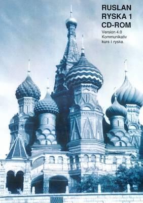 Ruslan Ryska 1: Kommunikativ Kurs I Ryska (CD-ROM)