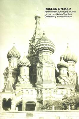 Ruslan Ryska 2: Kommunikativ Kurs I Ryska
