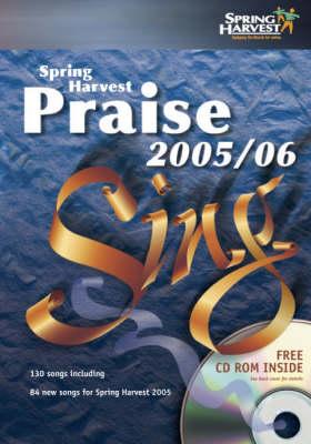Spring Harvest Praise 2005-2006 2005-2006: Sing (Spiral bound)