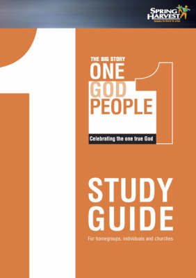 The Big Story: Spring Harvest Study Guide 2007: One People (Paperback)