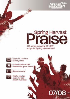 Spring Harvest Praise 2007-2008 2007-2008: Music Book (Spiral bound)