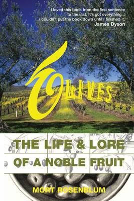 Olives: The Life and Lore of a Noble Fruit (Paperback)