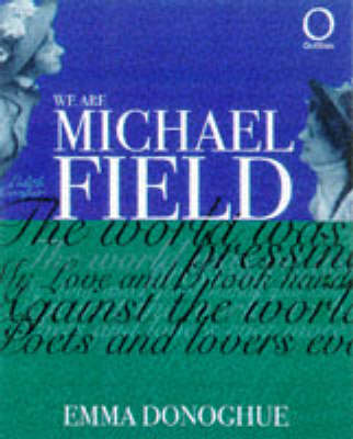 We are Michael Field - Outlines S. (Paperback)