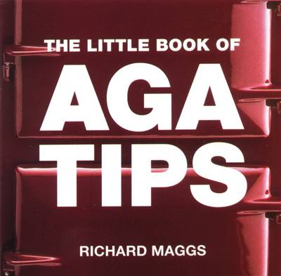 The Little Book of Aga Tips (Paperback)