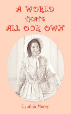 A World That's All Our Own (Paperback)