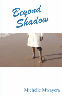 Beyond Shadow (Paperback)