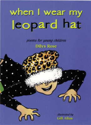 When I Wear My Leopard Hat: Poems for Young Children (Paperback)