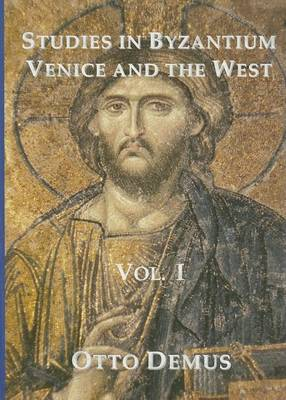 Studies in Byzantium, Venice and the West (Hardback)