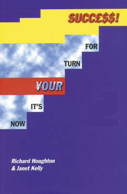 Now it's Your Turn for Success: Training and Motivational Techniques for Direct Sales and Multi-level Marketing (Paperback)
