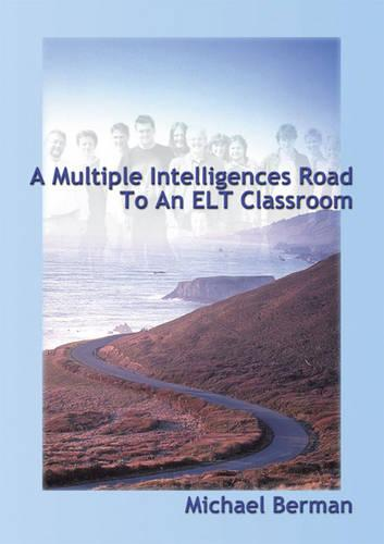 A Multiple Intelligences Road to an ELT Classroom (Paperback)