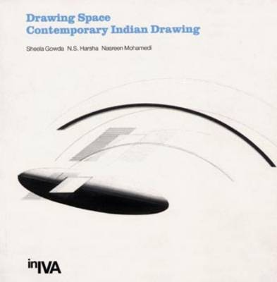 Drawing Space: Contemporary Indian Drawing (Paperback)