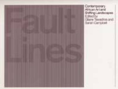 Fault Lines: Contemporary African Art and Shifting Landscapes (Paperback)