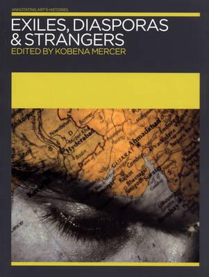 Exiles, Diasporas and Strangers (Paperback)