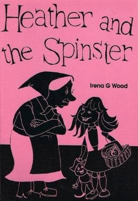 Heather and the Spinster (Paperback)