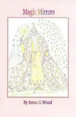 Magic Mirrors (Paperback)