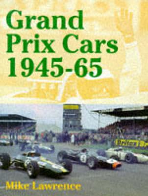 Grand Prix Cars, 1945-65 (Hardback)
