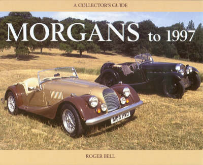 Morgans to 1997: A Collector's Guide (Paperback)