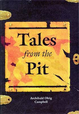 Tales from the Pit: Being the Adventures of a Dark Ages Assassin (Paperback)
