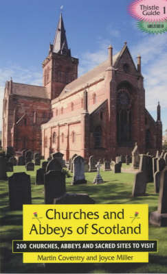 Churches and Abbeys of Scotland - Thistle Guide S. v.1 (Paperback)