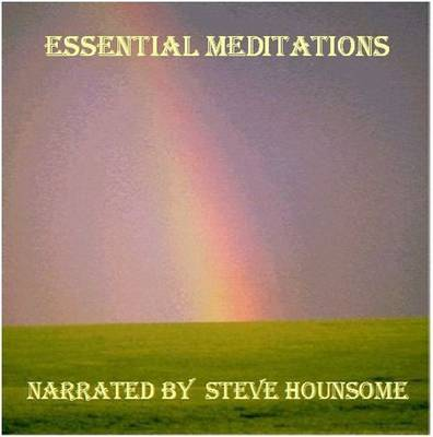 Essential Meditations: The Personal Centre, the Universal Centre (CD-Audio)