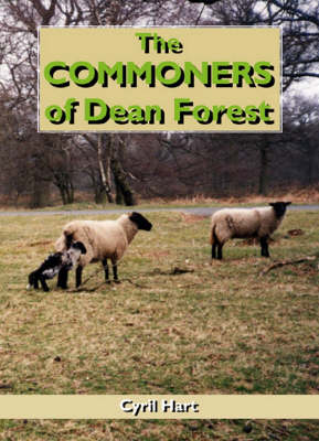 The Commoners of Dean Forest (Hardback)