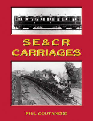SE and CR Carriages (Hardback)