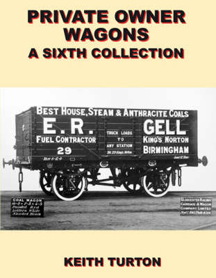 Private Owner Wagons: A Sixth Collection (Hardback)