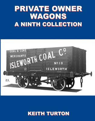 Private Owner Wagons: A Ninth Collection (Hardback)