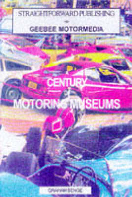 The Century Guide to the 100 Best Car Museums - Straightforward Guides (Paperback)