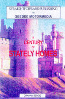 The Century Guide to the 100 Best Stately Homes - Straightforward Guides (Paperback)