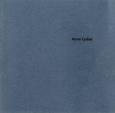 Anne Lydiat 1990-1996 (Paperback)