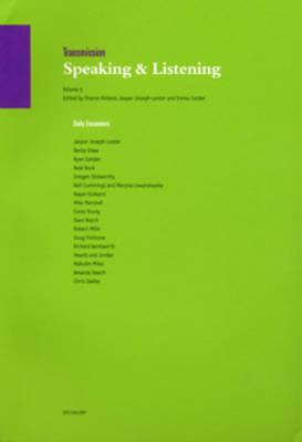 Transmission: v. 5: Speaking and Listening (Paperback)