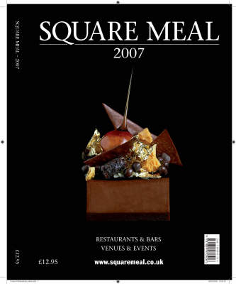 Square Meal 2007: The London Guide to Restaurants and Bars (Paperback)
