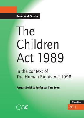 The Children Act, 1989: In the Context of the Human Rights Act, 1998 (Paperback)