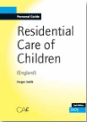Residential Care of Children 2007 (Paperback)