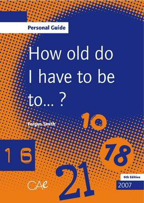 How Old Do I Have to be to...? (Paperback)