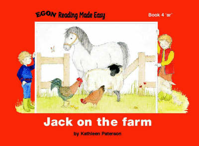 Jack on the Farm: Bk. 4: Reading Made Easy Reader - Reading Made Easy (Spiral bound)