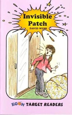 Invisible Patch: Set One Reader - Target Readers (Paperback)