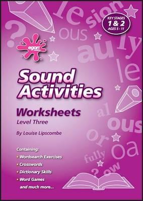 Sounds Activities: Level 3: Worksheets - Sounds Activities (Spiral bound)