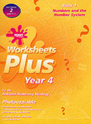 Worksheets Plus: Numbers and the Number System Bk.1: Year 4 for the National Numeracy Strategy - Worksheets plus