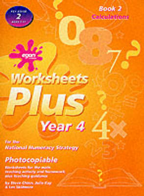 Worksheets Plus: Calculations Bk. 2: Year 4 for the National Numeracy Strategy - Worksheets plus