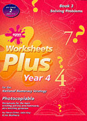 Worksheets Plus: Solving Problems Bk. 3: Year 4 for the National Numeracy Strategy - Worksheets plus