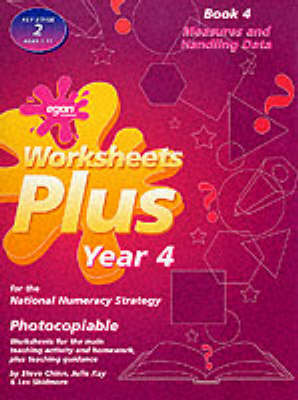 Worksheets Plus: Measures and Handling Data Bk. 4: Year 4 for the National Numeracy Strategy - Worksheets plus