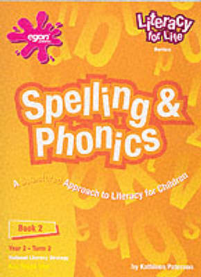 Literacy for Life: Spelling and Phonics, Year 2, Term 2 Bk. 2: Spelling and Phonics - Literacy for Life (Spiral bound)