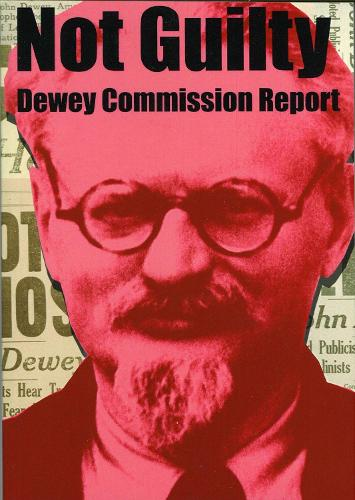 Not Guilty - Dewey Commission Report (Paperback)