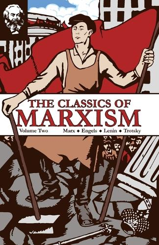 The Classics of Marxism: Volume Two (Paperback)