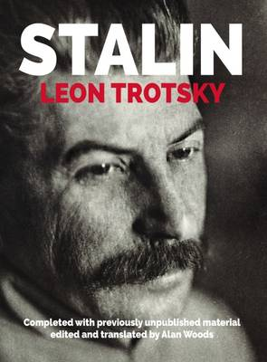 Stalin: An Appraisal of the Man and His Influence (Hardback)