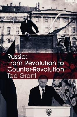 Russia: From Revolution to Counter-Revolution (Paperback)